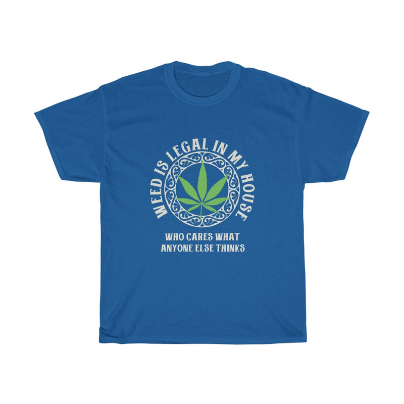 LEGAL IN MY HOUSE CANNABIS WOMEN'S T-SHIRT