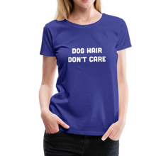 Load image into Gallery viewer, Women's Premium T-Shirt - Dog Hair Don't Care - royal blue
