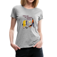 Load image into Gallery viewer, Women's Premium T-Shirt - Dogs Are My Favorite People - heather gray