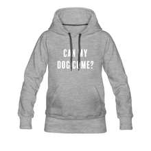 Load image into Gallery viewer, Women's Premium Hoodie - Can My Dog Come - heather gray