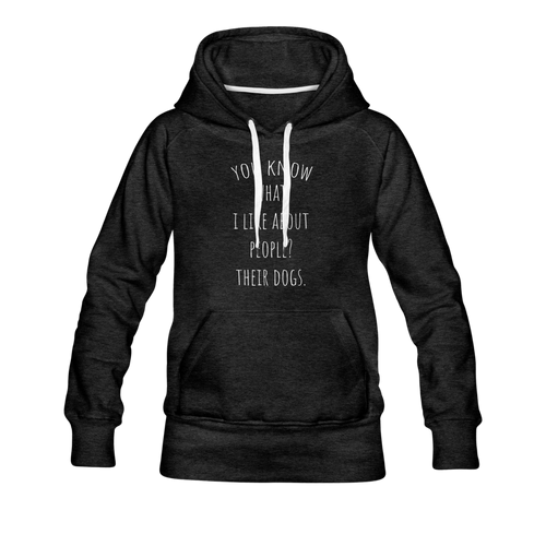Women's Premium Hoodie - You Know What I Like... - charcoal gray