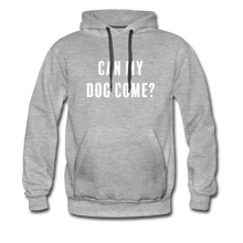 Load image into Gallery viewer, Unisex Premium Hoodie - Can My Dog Come - heather gray