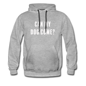Unisex Premium Hoodie - Can My Dog Come - heather gray