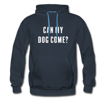 Load image into Gallery viewer, Unisex Premium Hoodie - Can My Dog Come - navy