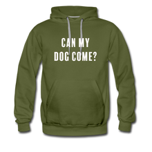 Load image into Gallery viewer, Unisex Premium Hoodie - Can My Dog Come - olive green