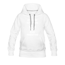 Load image into Gallery viewer, Women's Premium Hoodie - It's Ruff Out There Stay Pawsitive - white