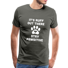 Load image into Gallery viewer, Premium T-Shirt - It's Ruff Out There Stay Pawsitive - asphalt gray