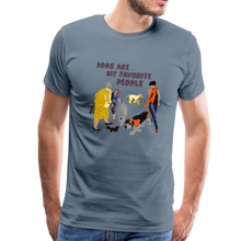 Load image into Gallery viewer, Premium T-Shirt - Dogs Are My Favorite People - steel blue