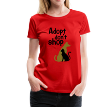 Load image into Gallery viewer, Women's Premium T-Shirt - Adopt Don't Shop - red