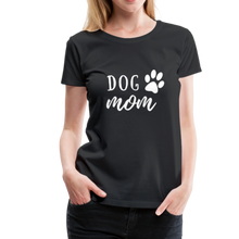 Load image into Gallery viewer, Women's Premium T-Shirt - Dog Mom (White Ink) - black