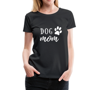 Women's Premium T-Shirt - Dog Mom (White Ink) - black