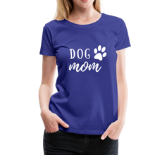 Load image into Gallery viewer, Women's Premium T-Shirt - Dog Mom (White Ink) - royal blue