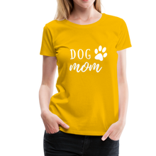 Load image into Gallery viewer, Women's Premium T-Shirt - Dog Mom (White Ink) - sun yellow