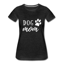 Load image into Gallery viewer, Women's Premium T-Shirt - Dog Mom (White Ink) - charcoal gray