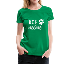 Load image into Gallery viewer, Women's Premium T-Shirt - Dog Mom (White Ink) - kelly green