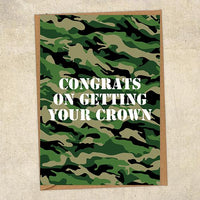 Congrats On Getting Your Crown Army Congratulations Greetings Card UK Military Card