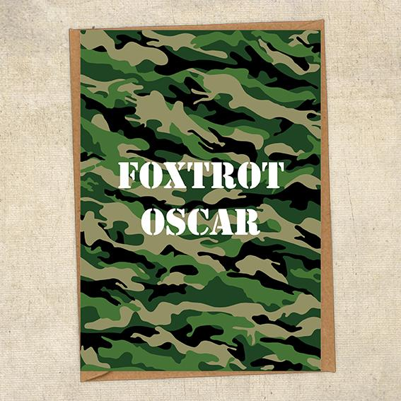Foxtrot Oscar Army Greetings Card UK Military Card
