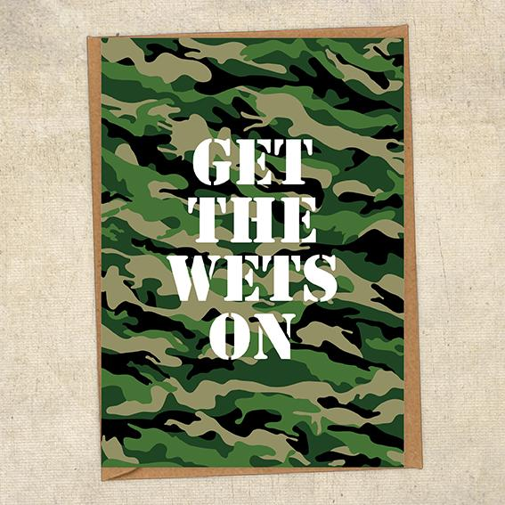 Get The Wets On Army Greetings Card UK Military Card
