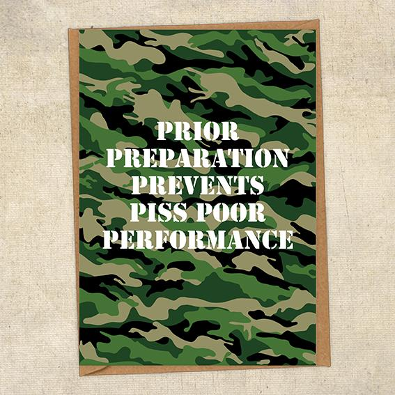 Prior Preparation Prevents Piss Poor Performance Army Greetings Card UK Military Card
