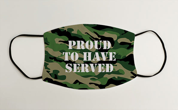 Proud to Have Served Army Marines Military Face Mask Covering