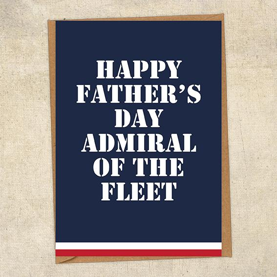 Happy Father's Day Admiral Of The Fleet Father's Day Card Military Card