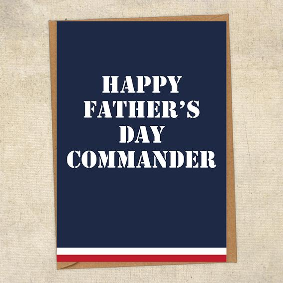 Happy Father's Day Commander Father's Day Card Military Card