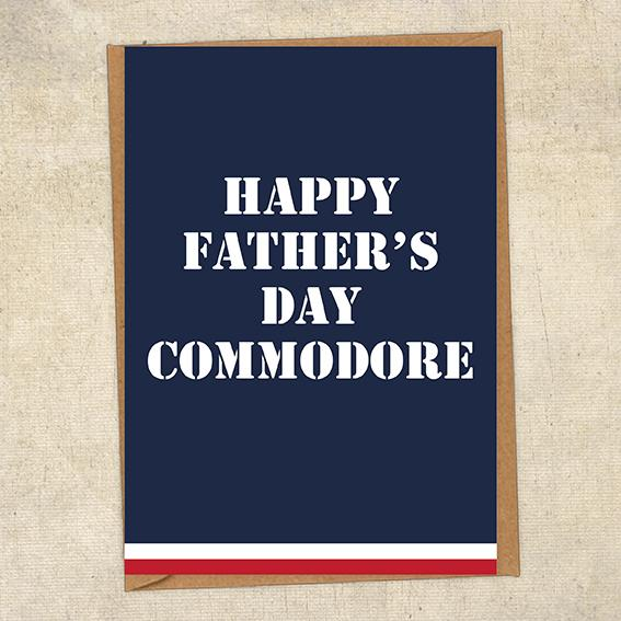 Happy Father's Day Commodore Father's Day Card Military Card