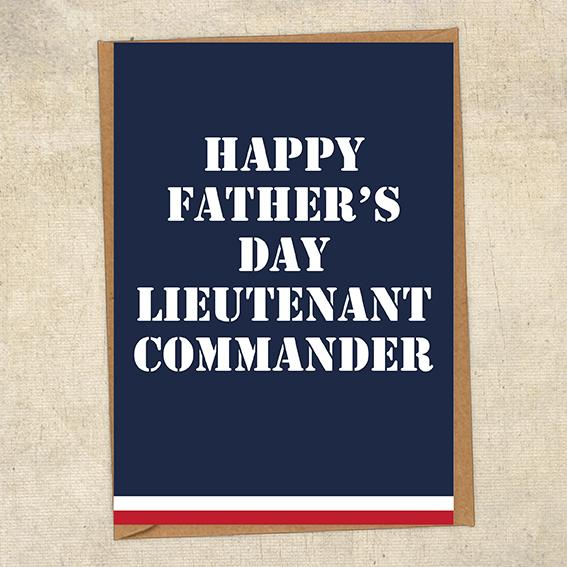 Happy Father's Day Lieutenant Commander Father's Day Card Military Card
