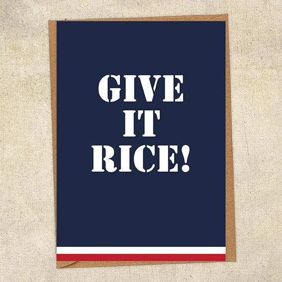 Give It Rice! Navy Greetings Card UK Military Card