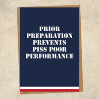 Prior Preparation Prevents Piss Poor Performance Navy Greetings Card UK Military Card