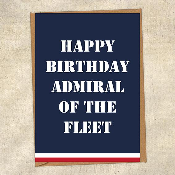 Happy Birthday Admiral Of The Fleet Navy Birthday Card UK Military Card