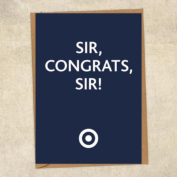 Sir, Congrats, Sir! Congratulations Greetings Card UK Military Card