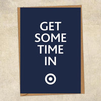 Get Some Time In RAF Greetings Card UK Military Card