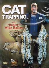 "DVD-Bailey-Cat Trapping with ""Bobcat"" Mike Bailey"