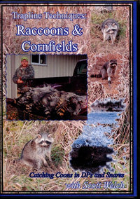 DVD-Trapline Techniques: Raccoons & Cornfields - with Scott Welch