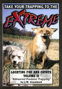 DVD-Crawford - EXTREME FOX & COYOTE TRAPPING - Vol 2