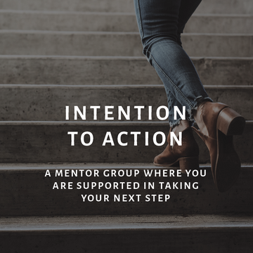 Intention to Action Mentor Group