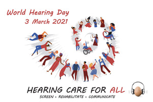 World Hearing Day 2021: Pay Attention to Hearing Health