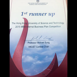 1st Runner Up, The Hong Kong University of Science and Technology 2015 MBA Internal Business Plan Competition