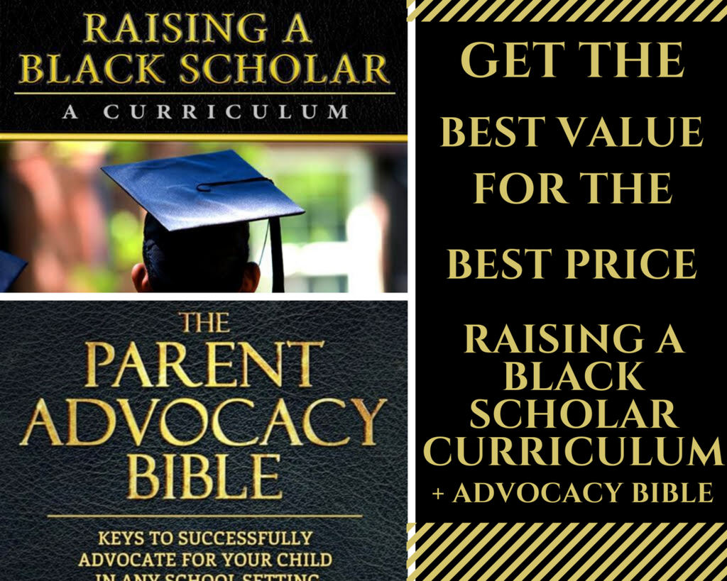 Raising A Black Scholar and Parent Advocacy Bundle