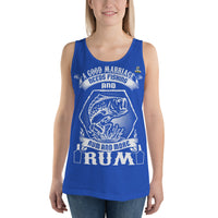 A Good Marriage Needs Fishing And Rum Tank Top 10 Colors