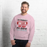Straight Outta Hip Hop Class Sweatshirt 9 Colors