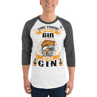 3/4 Sleeve Gone Fishing My Bait Is Gin Raglan Shirt 9 Colors