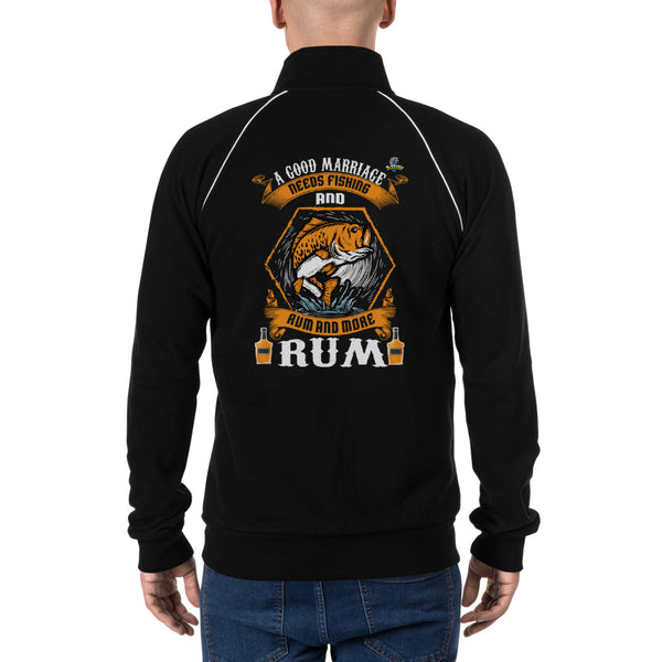 A good Marriage Needs Fishing And Rum Piped Fleece Jacket 1 Color