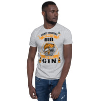 Gone Fishing My Bait Is Gin T-Shirt 5 Colors