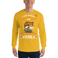 Long Sleeve A Good Marriage Needs Fishing And Vodka Shirt 13 Colors