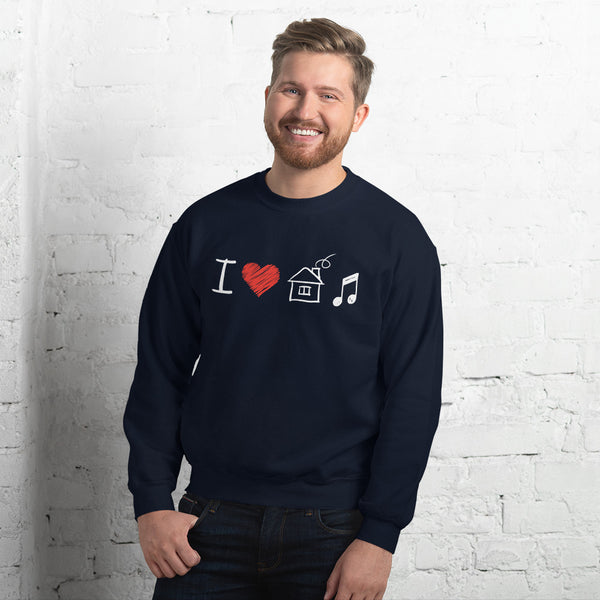 I Love House Music Sweatshirt 8 Colors