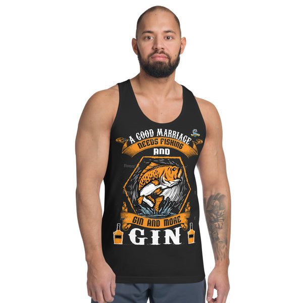 A Good Marriage Needs Fishing And Gin Tank Top 5 Colors