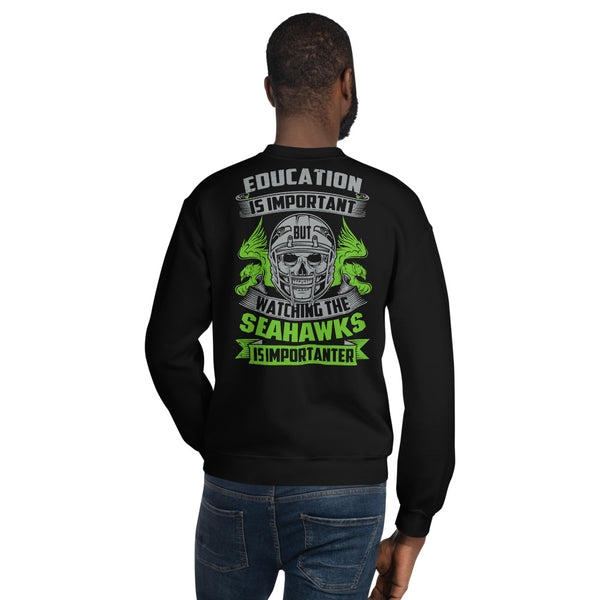 Education Is Important Sweatshirt 6 Colors
