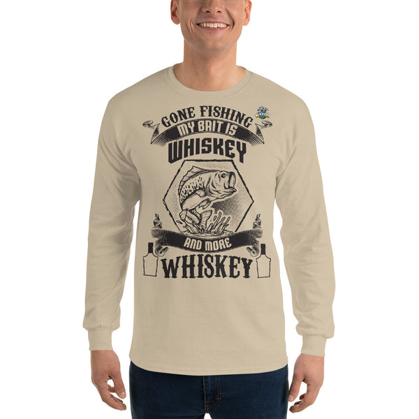 Long Sleeve Gone Fishing My Bait Is Whiskey Shirt 13 Colors